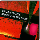 Fridge People - Smiling In The Dark 2000