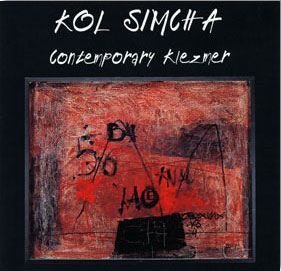 Kolsimcha - Contemporary Klezmer