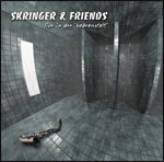 Skringer & Friends - Live in der Badeanstalt