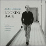 Andy Herrmann - Looking Back