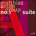 Matthias Anton Group - Suite No.1